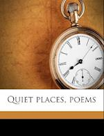 Quiet Places, Poems af Carlos Wuppermann