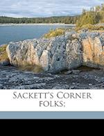 Sackett's Corner Folks; af Harry M. Doty