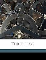 Three Plays af Noel Leslie