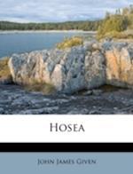 Hosea af John James Given