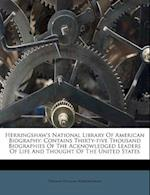 Herringshaw's National Library of American Biography af Thomas William Herringshaw