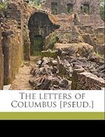 The Letters of Columbus [Pseud.] Volume 1 af Henry Orne