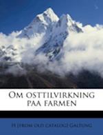 Om Osttilvirkning Paa Farmen af H. Galtung