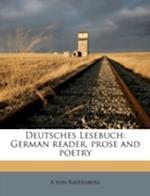 Deutsches Lesebuch af A. Von Ravensberg