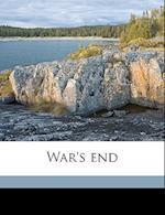 War's End af Henry a. Coit