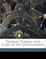 Thomas Tarbell and Some of His Descendants Volume 2 af Charles Henry Wight