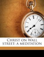 Christ on Wall Street af John Byer