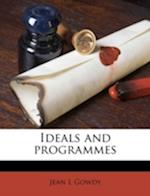 Ideals and Programmes af Jean L. Gowdy