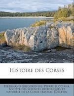 Histoire Des Corses af Ferdinand Gregorovius, Pierre Lucciana