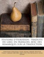 Histoire D'Herodien af Abb Mongault, Abbe 1674-1746 Mongault, Herodian Herodian