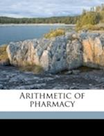 Arithmetic of Pharmacy af Alviso Burdett Stevens