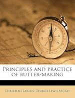 Principles and Practice of Butter-Making af George Lewis Mckay, Christian Larsen