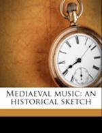 Mediaeval Music af Robert Charles Hope