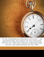 """""""In Re California Indians to Date"""" af Wayland H. Smith"""