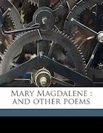 Mary Magdalene af Laura Elizabeth McCully