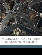 Microscopical Studies in Marine Zoology af James Hornell