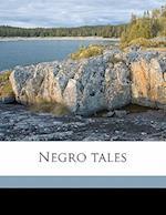 Negro Tales af Joseph Seamon Cotter