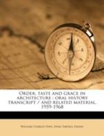 Order, Taste and Grace in Architecture af Edna Tartaul Daniel, William Charles Hays
