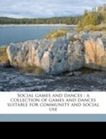 Social Games and Dances af James Claude Elsom, Blanche Mathilde Trilling