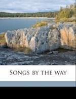 Songs by the Way af Margaret Blaikie
