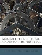 Spanish Life af Carlos Castillo, Philip Schuyler Allen