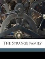 The Strange Family af E. H. Lacon Watson