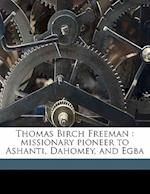 Thomas Birch Freeman af John Milum