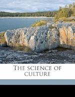 The Science of Culture af William M. Handy