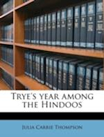 Trye's Year Among the Hindoos af Julia Carrie Thompson