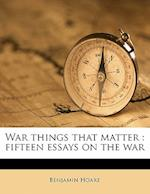 War Things That Matter af Benjamin Hoare