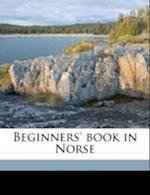 Beginners' Book in Norse af Johan Andreas Holvik