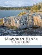 Memoir of Henry Compton af Edward Compton, Henry Compton, Charles Compton