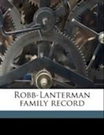 Robb-Lanterman Family Record af Henrietta Robb