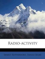 Radio-Activity af Emilio Segre, Emilio Segr, Ernest Rutherford