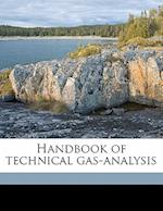 Handbook of Technical Gas-Analysis af Clemens Winkler, George Lunge