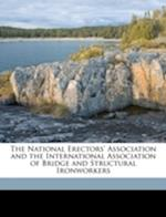 The National Erectors' Association and the International Association of Bridge and Structural Ironworkers af Luke Grant