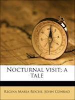 Nocturnal Visit; A Tale af Regina Maria Roche, John Conrad