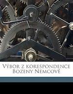 Vybor Z Korespondence Bozeny Nemcove af Zdenek Zahor, Zdenek Z. Hor, Bozena Nemcova