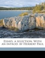 Essays, a Selection. with an Introd. by Herbert Paul af Paul Herbert, William Hazlitt