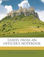 Leaves from an Officer's Notebook af Eliot Crawshay-Williams