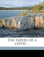 The Papers of a Critic .. Volume 1 af Charles W. Dilke
