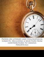 Papers on Literary and Philosophical Subjects af Patrick Campbell Macdougall