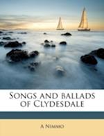 Songs and Ballads of Clydesdale af A. Nimmo