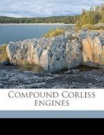 Compound Corliss Engines af James Tribe