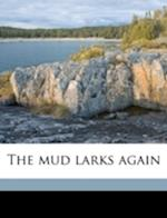 The Mud Larks Again af Crosbie Garstin