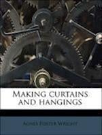Making Curtains and Hangings af Agnes Foster Wright