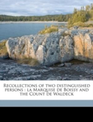 Bog, paperback Recollections of Two Distinguished Persons af Henry Hopkins, Mary Rebecca Darby Smith