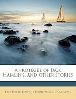 A Prot G E of Jack Hamlin's, and Other Stories