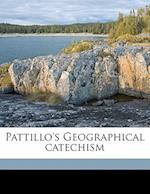 Pattillo's Geographical Catechism af Marcus Cicero Stephens Noble, Henry Pattillo, Nathan Wilson Walker