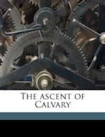 The Ascent of Calvary af Marian Lindsay, Louis Perroy